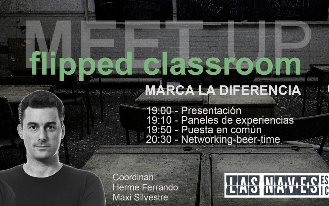 Innovación educativa: MeetUp Flipped Classroom